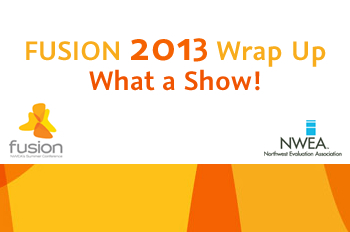 FUSION 2013 Wrap Up – What a Show!