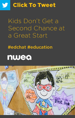 Tweet: Kids Don't Get a Second Chance at a Great Start https://ctt.ac/Jh747+ #edchat #education #earlylearning