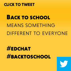 Tweet: Back to school means something different to everyone https://ctt.ec/3S11o+ #edchat #backtoschool