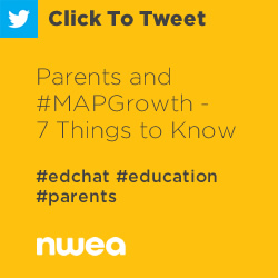 Tweet: Parents and #MAPGrowth – 7 Things to Know https://ctt.ec/87639+ #edchat #education #parents