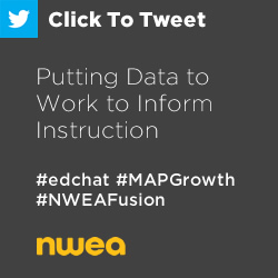 Tweet: Putting Data to Work to Inform Instruction https://ctt.ec/87Rgn+ #edchat #MAPGrowth #NWEAFusion