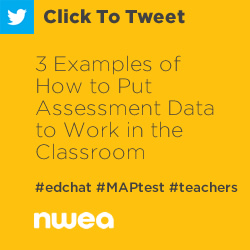 Tweet: 3 Examples of How to Put Assessment Data to Work in the Classroom https://ctt.ec/bd8Z3+ #edchat #MAPtest #teachers