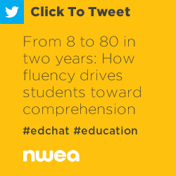 Tweet: From 8 to 80 in Two Years: How Fluency Drives Students Toward Comprehension https://ctt.ec/KQ8NR+ #edchat #education