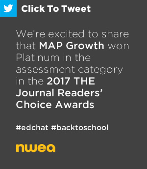 Tweet: We're excited to share that MAP Growth won Platinum in the assessment category in the 2017 THE Journal Readers' Choice Awards. https://ctt.ec/36P4s+ #edchat #MAPGrowth