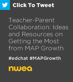 Tweet: Teacher-Parent Collaboration: Ideas and Resources on Getting the Most from MAP Growth https://ctt.ec/5cwTJ+ #edchat #MAPGrowth