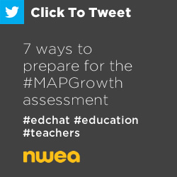 Tweet: 7 ways to prepare for the #MAPGrowth assessment https://ctt.ec/1qa64+ #MAPtest #edchat #education #teachers