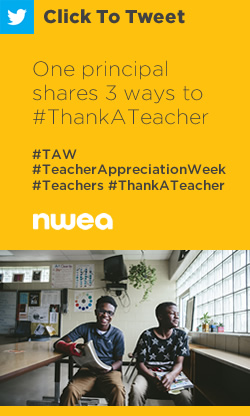 Tweet: One principal shares 3 ways to #ThankATeacher https://ctt.ac/6aVQW+ #TAW #TeacherAppreciationWeek #Teachers #ThankATeacher @MacburyKristina