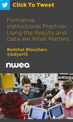 Tweet: Formative Instructional Practice – Using the Results and Data are What Matters https://ctt.ac/78V4u+ #edchat #teachers @kdyer13