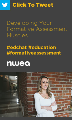 Tweet: Developing Your Formative Assessment Muscles https://ctt.ec/vefEZ+ #edchat #education #formativeassessment