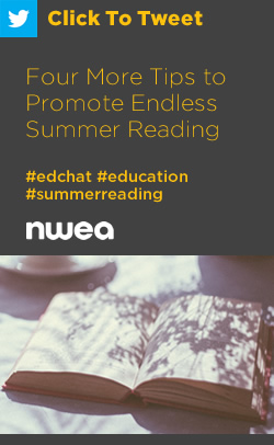 Tweet: Four More Tips to Promote Endless Summer Reading https://ctt.ec/yma9R+ #edchat #education #summerreading