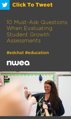 Tweet: 10 Must-Ask Questions When Evaluating Student Growth Assessments https://ctt.ac/71b05+ #edchat #education