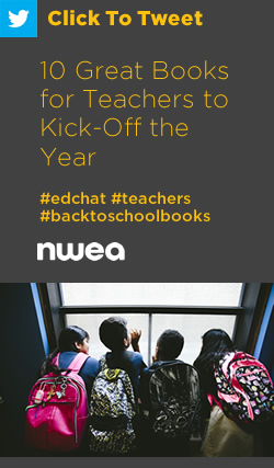 Tweet: 10 Great Books for Teachers to Kick-Off the Year https://ctt.ac/XWdhQ+ #edchat #teachers #backtoschoolbooks