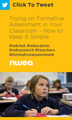 Tweet: Trying on Formative Assessment in Your Classroom – How to Keep It Simple https://ctt.ac/Z0Clm+ #edchat #education #edresearch #formativeassessment #teachers