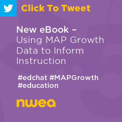Tweet: New eBook – Using MAP Growth Data to Inform Instruction https://ctt.ec/cZNw2+ #education #edchat #MAPGrowth