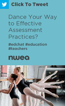 Tweet: Dance Your Way to Effective Assessment Practices? https://ctt.ec/5t7Uc+ #teachers #education #edchat