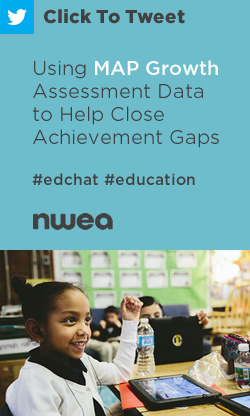 Tweet: Using MAP Growth Assessment Data to Close Achievement Gaps https://ctt.ec/vJ8Rc+ #edchat #education #teachers