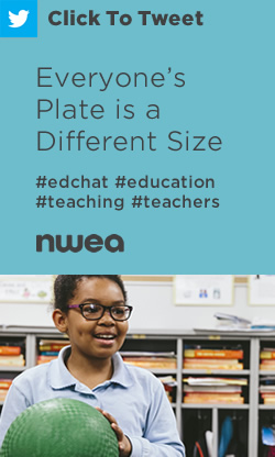 Tweet: Everyone's Plate is a Different Size https://ctt.ec/2DB1K+ #edchat #education #teaching #teachers