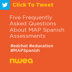 Tweet: Five Frequently Asked Questions About MAP Spanish Assessments https://ctt.ec/JcUE6+ #edchat #education #ELL #Spanish #MAPGrowth