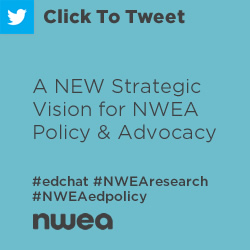 Tweet: A New Strategic Vision for NWEA Policy and Advocacy https://ctt.ec/47oqT+ #NWEAResearch #NWEAEdPolicy @asamuel2020