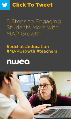Tweet: 5 steps to engaging students more with #MAPGrowth https://ctt.ec/QBe0q+ #edchat #education #teachers
