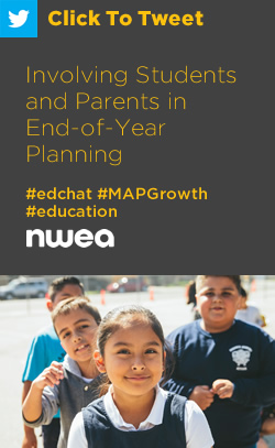 Tweet: Involving Students and Parents in End-of-Year Planning https://ctt.ec/O3yxs+ #edchat #education #MAPGrowth