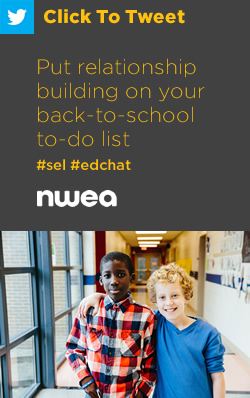 Tweet: Put relationship building on your back-to-school to-do list  https://www.nwea.org/blog/2019/put-relationship-building-on-your-back-to-school-to-do-list/ #sel #edchat