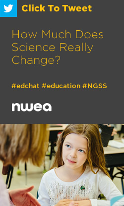 Tweet: How Much Does Science Really Change? https://ctt.ec/nFg23+ #edchat #education #NGSS