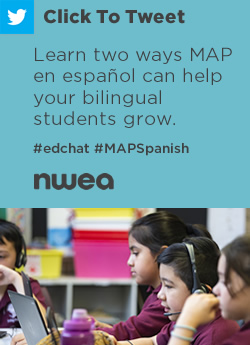 Tweet: Learn two ways MAP en español can help your bilingual students grow. https://nwea.us/34UOvzF #edchat #MAPGrowth