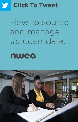 Tweet: How to source and manage #studentdata. https://nwea.us/34PL4e4