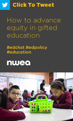 Tweet: How to advance equity in gifted education https://nwea.us/2t6CNV9 #edchat #edpolicy #edequity