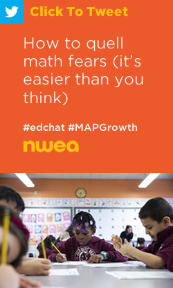 Tweet: How to quell math fears (it's easier than you think) https://nwea.us/2GUNfCO #edchat #MAPaccelerator #MAPgrowth