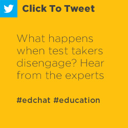 Tweet: What happens when test takers disengage? Hear from the experts https://nwea.us/2wTJb42 #edchat #education