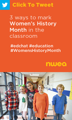 Tweet: 3 ways to mark Women's History Month in the classroom https://nwea.us/3aK8Qeb #edchat #education #WomensHistoryMonth