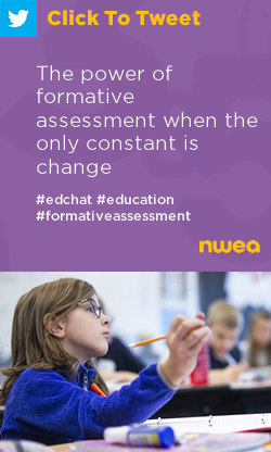 Tweet: The power of formative assessment when the only constant is change https://nwea.us/2UzZPyB #edchat #formativeassessment #education