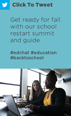 Tweet: Get ready for fall with our school restart summit and guide https://nwea.us/3ebqhGo #edchat #education #backtoschool